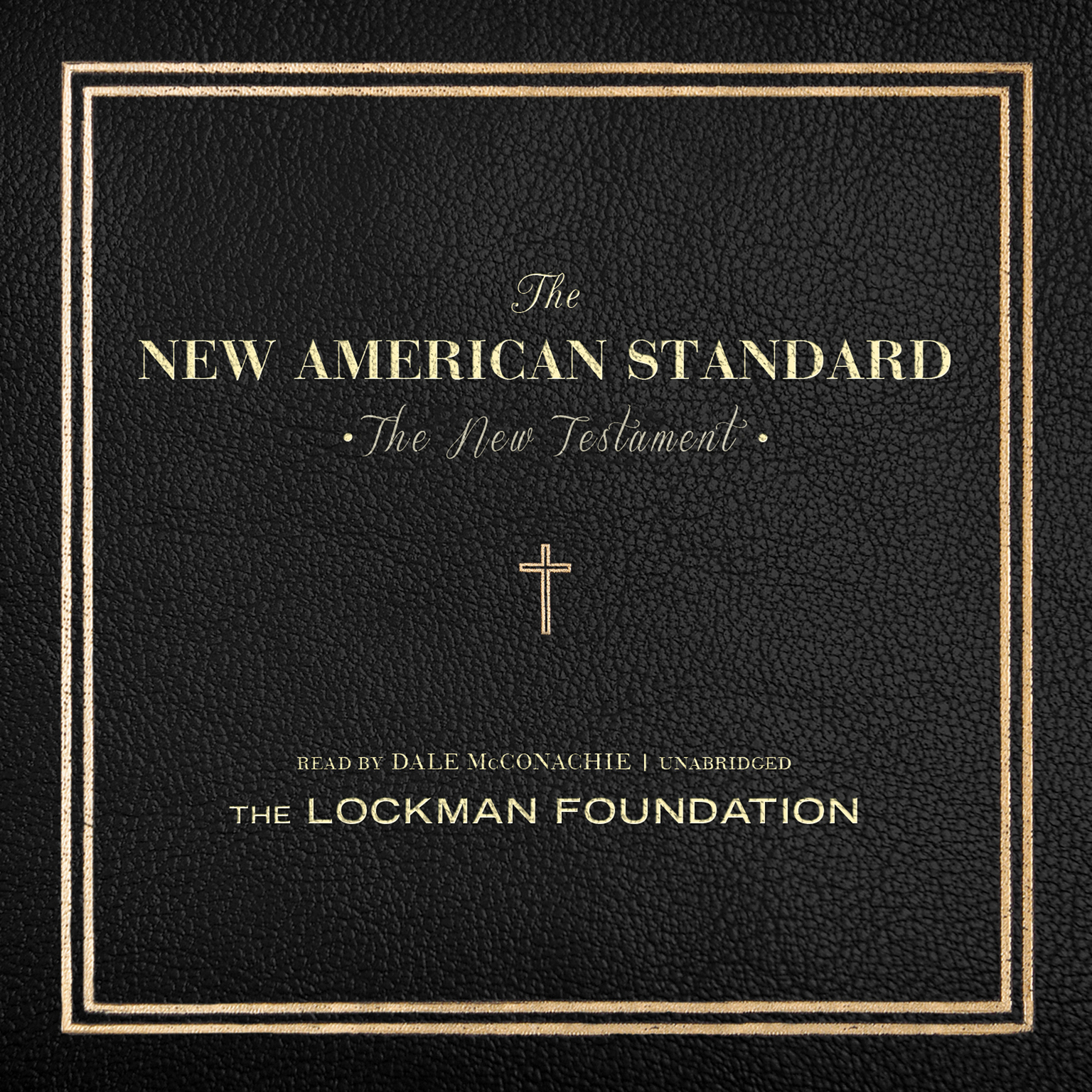 Printable The New Testament of the New American Standard Audio Bible Audiobook Cover Art