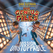 Mission Unstoppable, by Dan Gutman