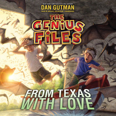 From Texas with Love Audiobook, by Dan Gutman
