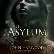 The Asylum Audiobook, by John Harwood