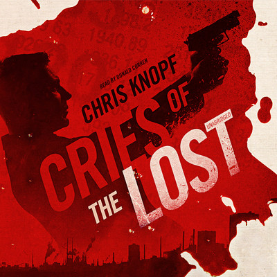 Cries of the Lost Audiobook, by Chris Knopf