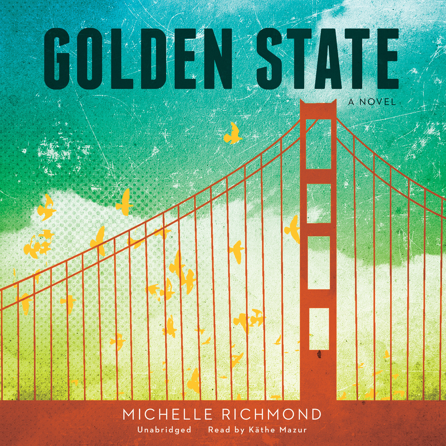 Printable Golden State: A Novel Audiobook Cover Art