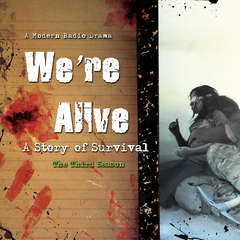 We're Alive: A Story of Survival, the Third Season Audiobook, by Kc Wayland