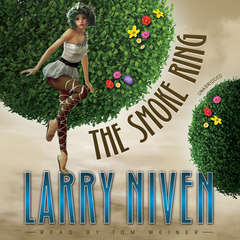 The Smoke Ring Audiobook, by Larry Niven