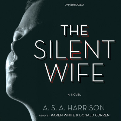 The Silent Wife Audiobook, by A. S. A. Harrison