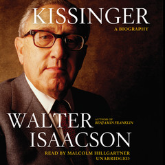 Kissinger: A Biography Audiobook, by Walter Isaacson