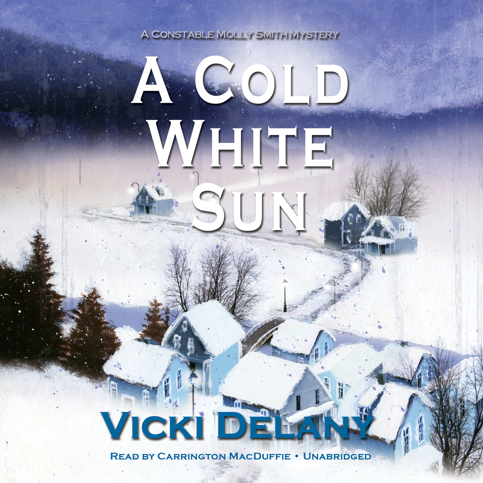 Printable A Cold White Sun: A Constable Molly Smith Mystery Audiobook Cover Art