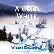 A Cold White Sun: A Constable Molly Smith Mystery, by Vicki Delany