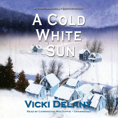 A Cold White Sun: A Constable Molly Smith Mystery Audiobook, by