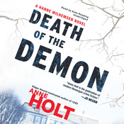 Death of the Demon: A Hanne Wilhelmsen Novel, by Anne Holt