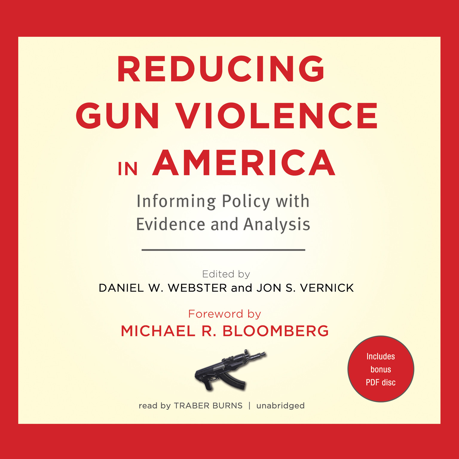 Printable Reducing Gun Violence in America: Informing Policy with Evidence and Analysis Audiobook Cover Art
