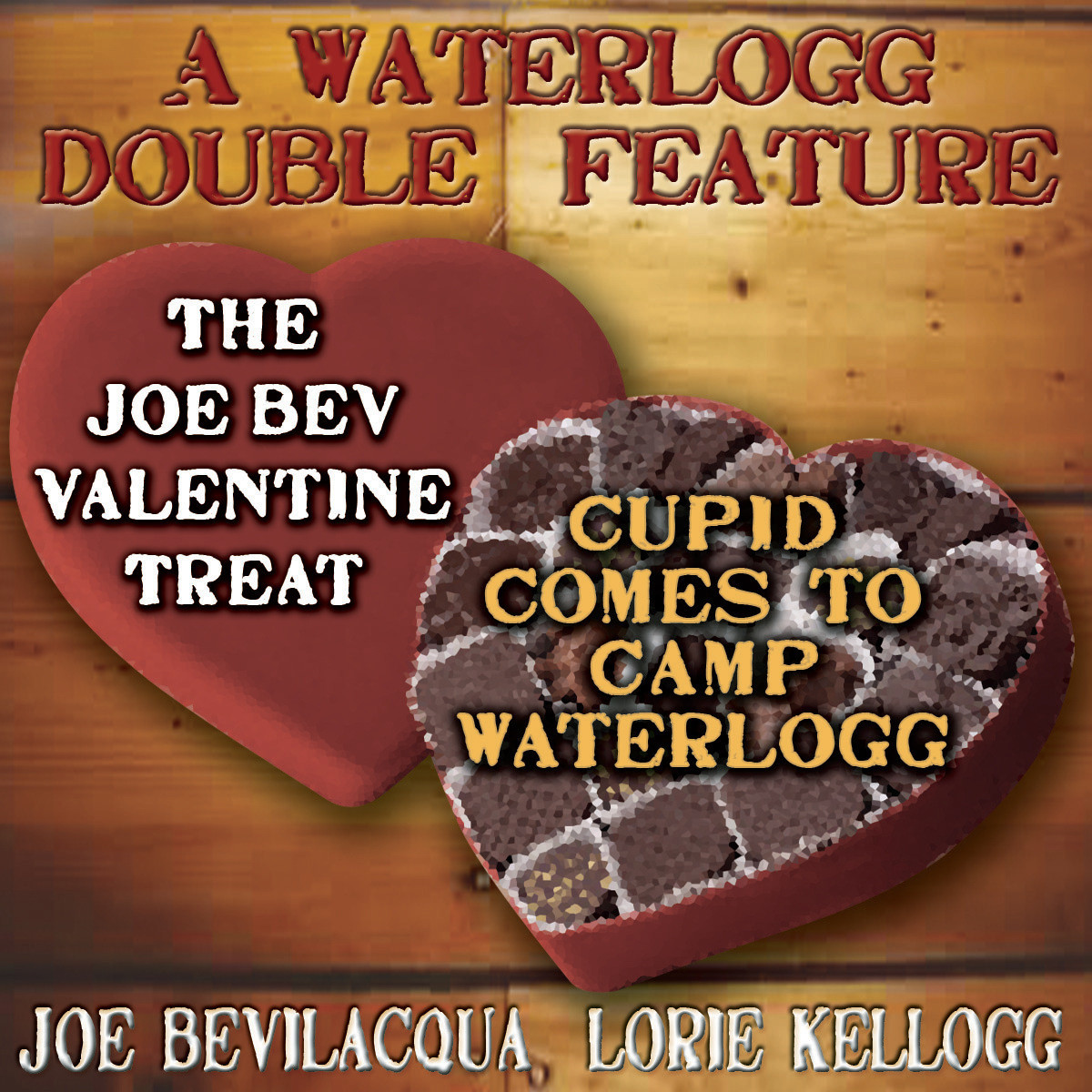Printable A Waterlogg Double Feature: The Joe Bev Valentine Treat & The Comedy-O-Rama Hour Valentine Special: Cupid Comes to Camp Waterlogg Audiobook Cover Art