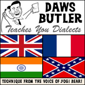 Daws Butler Teaches You Dialects: Lessons from the Voice of Yogi Bear!, by Charles Dawson Butler