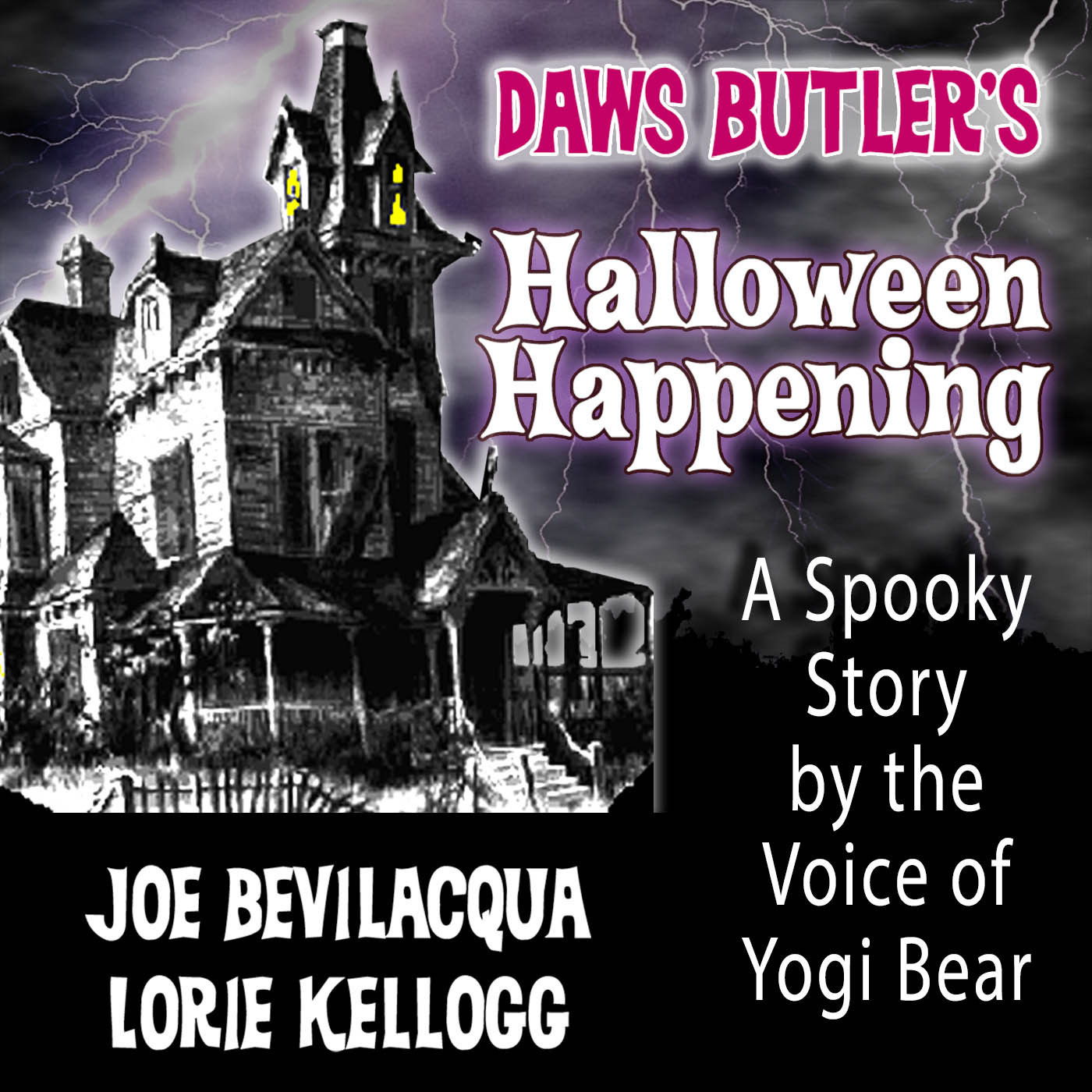 Printable Daws Butler's Halloween Happening: A Spooky Story by the Voice of Yogi Bear Audiobook Cover Art