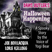 Daws Butler's Halloween Happening: A Spooky Story by the Voice of Yogi Bear, by Charles Dawson Butler