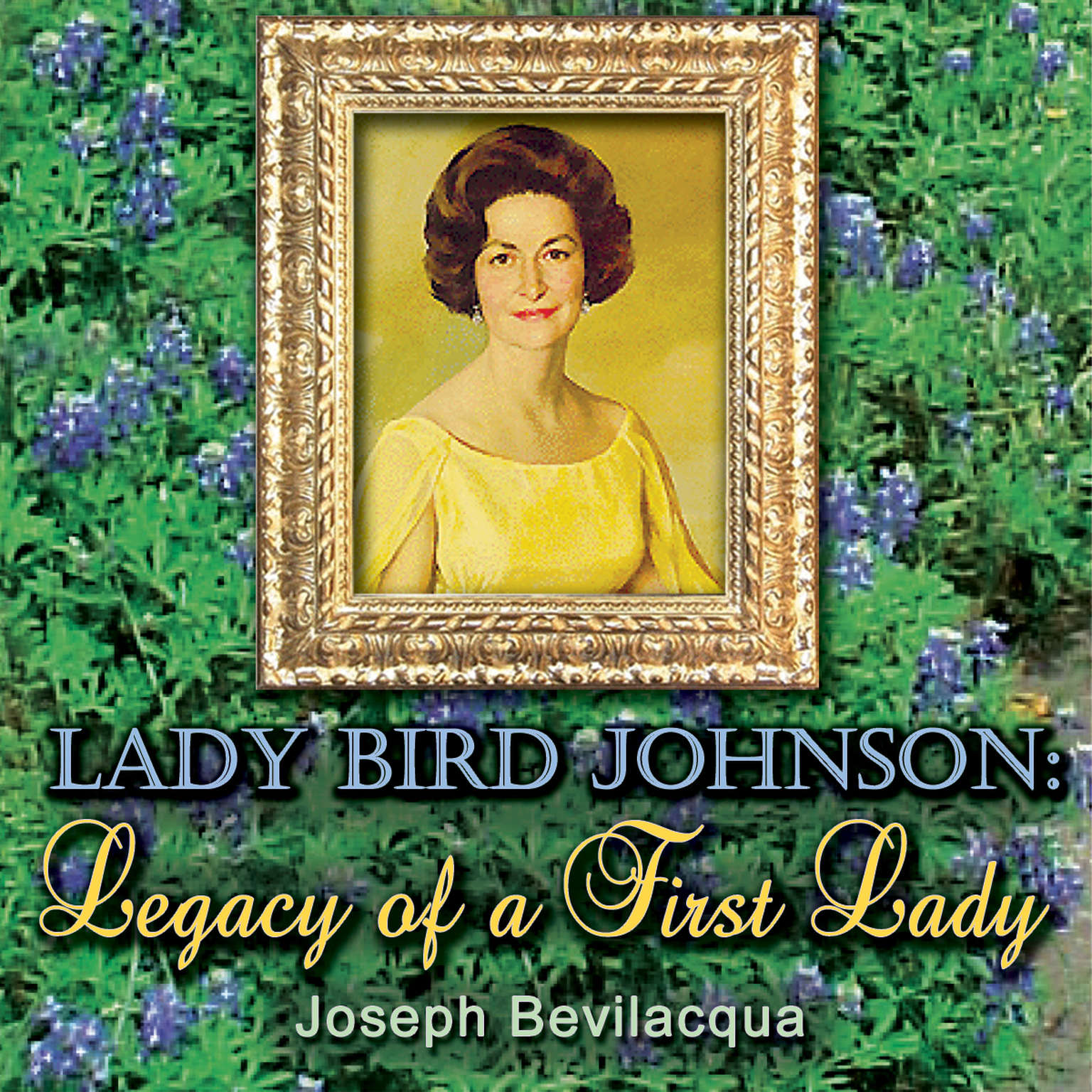 Printable Lady Bird Johnson: Legacy of a First Lady Audiobook Cover Art