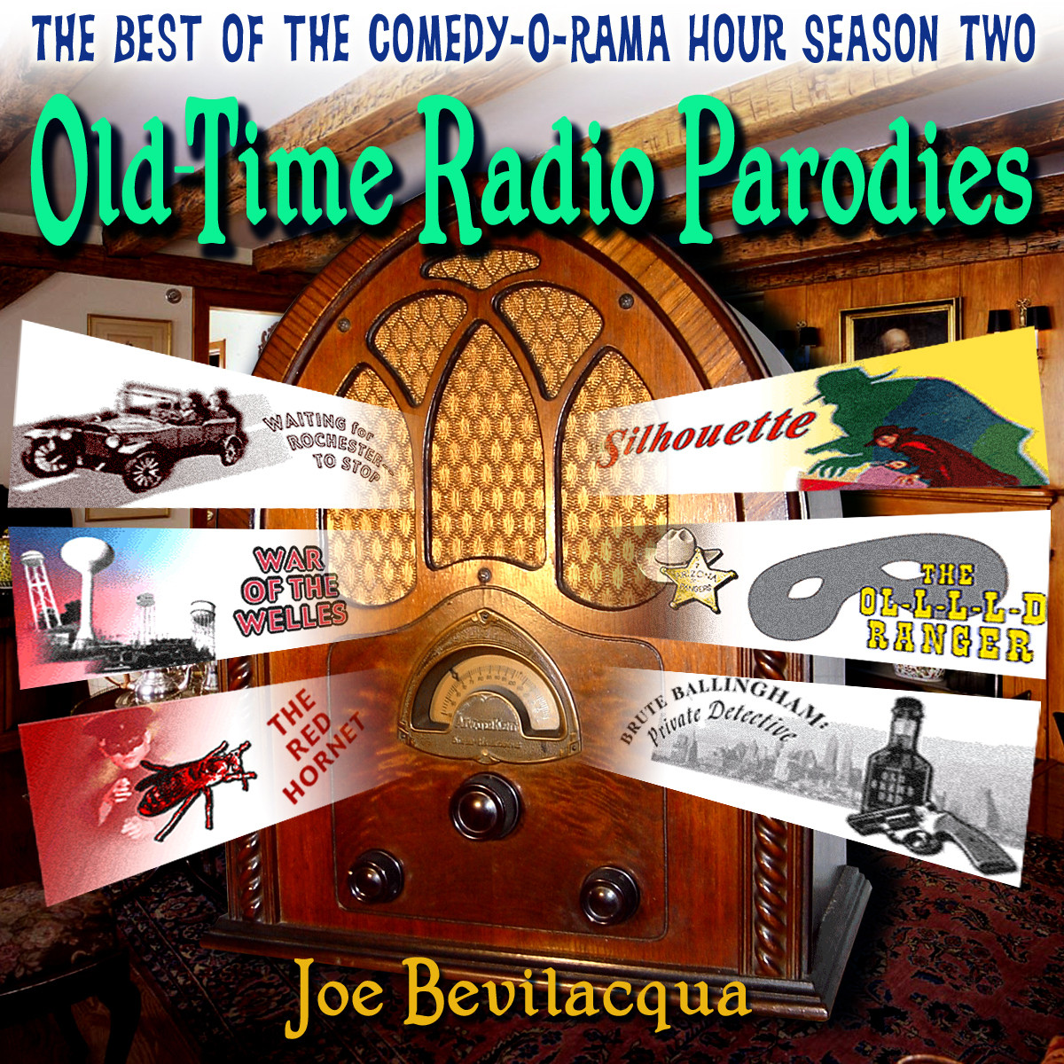 Printable Old-Time Radio Parodies: The Best of the Comedy-O-Rama Hour Season Two Audiobook Cover Art