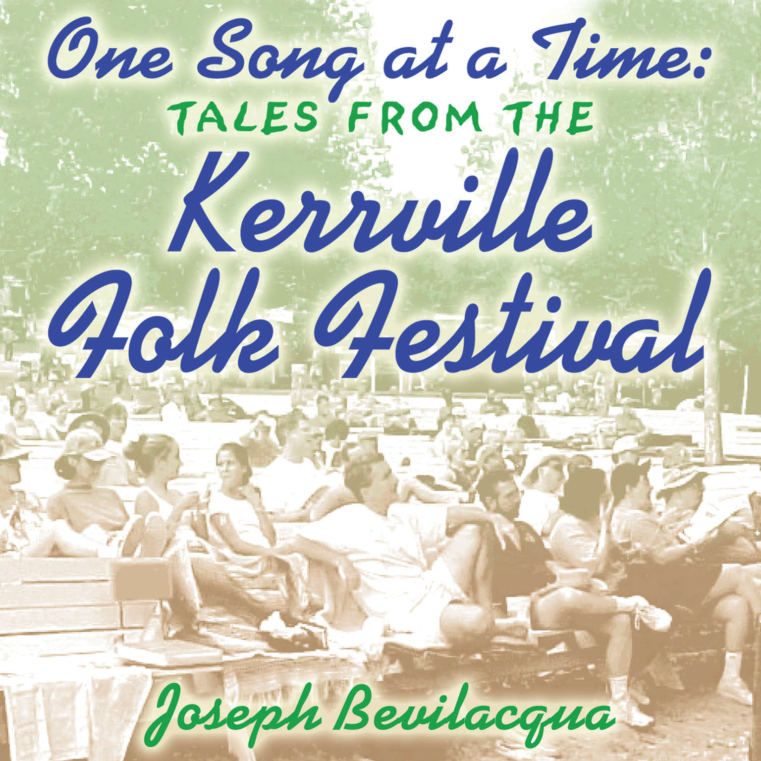 Printable One Song at a Time: Tales from the Kerrville Folk Festival Audiobook Cover Art