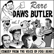 Rare Daws Butler: Comedy from the Voice of Yogi Bear!, by Charles Dawson Butler