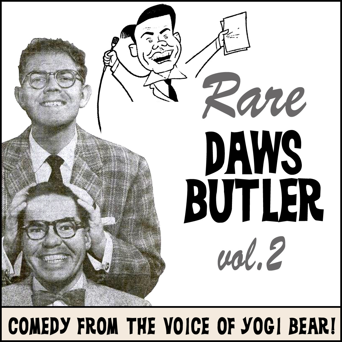 Printable Rare Daws Butler, Vol. 2: More Comedy from the Voice of Yogi Bear! Audiobook Cover Art