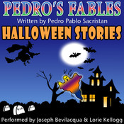 Pedro's Halloween Fables: Halloween Stories for Children Audiobook, by Pedro Pablo Sacristán