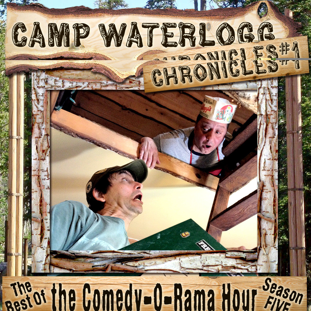 Printable The Camp Waterlogg Chronicles 1: The Best of the Comedy-O-Rama Hour, Season 5 Audiobook Cover Art