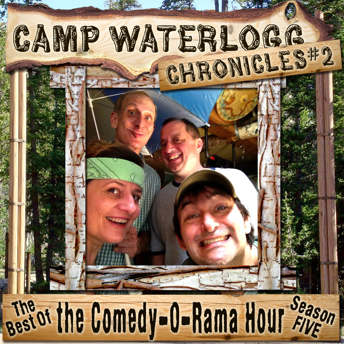 Printable The Camp Waterlogg Chronicles 2: The Best of The Comedy-O-Rama Hour Season 5 Audiobook Cover Art