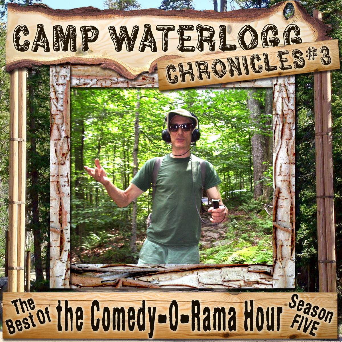 Printable The Camp Waterlogg Chronicles 3: The Best of the Comedy-O-Rama Hour Season 5 Audiobook Cover Art