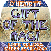 The Gift of the Magi: The Classic Christmas Story, by O. Henry