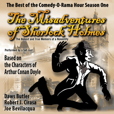 The Misadventures of Sherlock Holmes: The Honest and True Memoirs of a Nonentity Audiobook, by Joe Bevilacqua