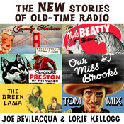 The New Stories of Old-Time Radio, by Joe Bevilacqua