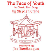 The Pace of Youth, by Stephen Crane