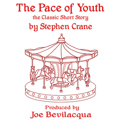 The Pace of Youth: The Classic Short Story Audiobook, by Stephen Crane