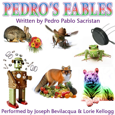 Pedro's Fables Audiobook, by Pedro Pablo Sacristán
