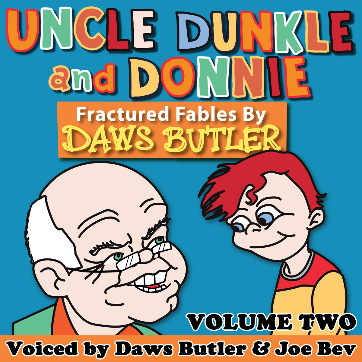 Printable Uncle Dunkle and Donnie, Vol. 2: More Fractured Fables by Daws Butler Audiobook Cover Art