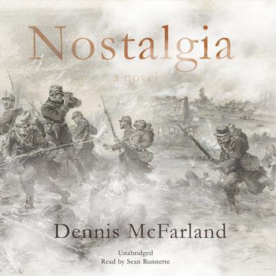 Nostalgia Audiobook, by Dennis McFarland