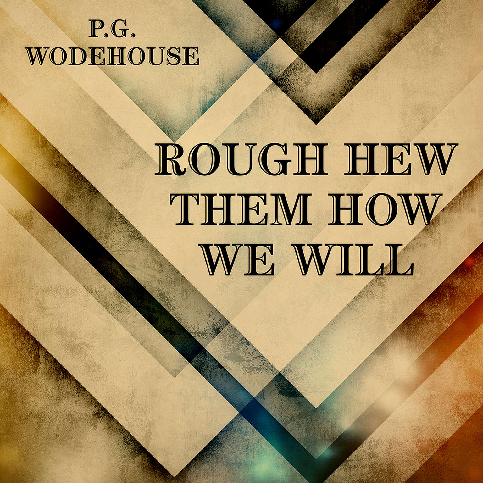 Printable Rough-Hew Them How We Will Audiobook Cover Art