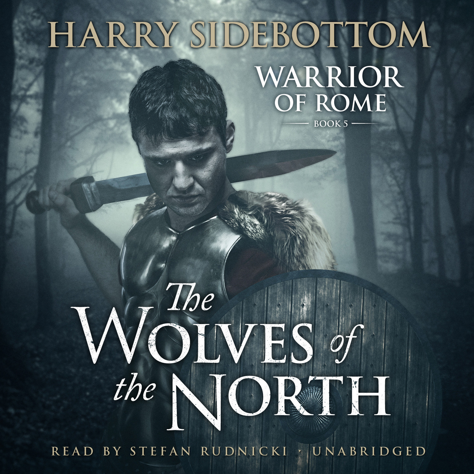 Printable The Wolves of the North: A Warrior of Rome Novel Audiobook Cover Art