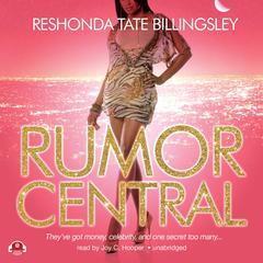 Rumor Central Audiobook, by ReShonda Tate Billingsley