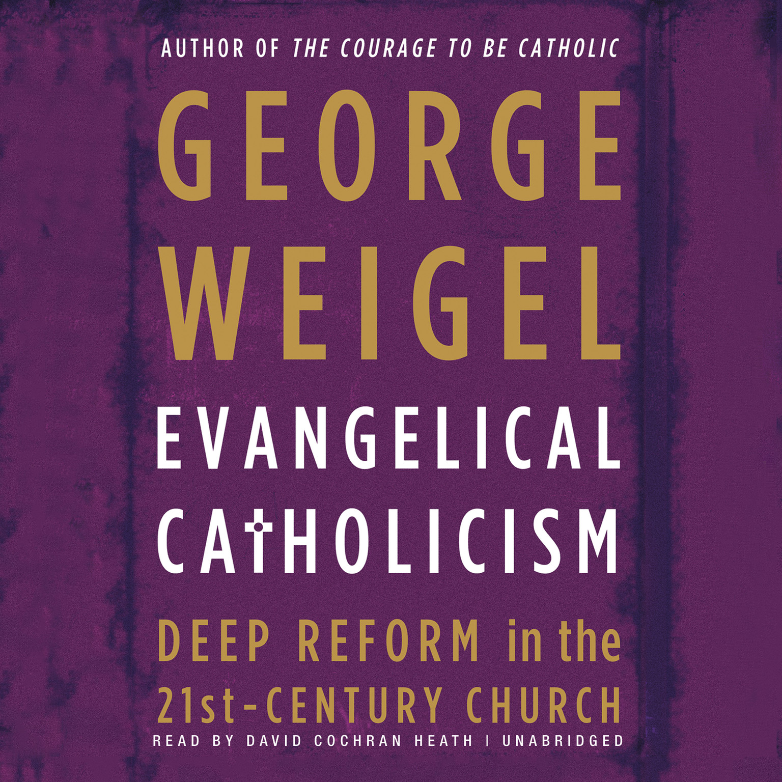 Printable Evangelical Catholicism: DeepReform in the 21st-Century Church Audiobook Cover Art