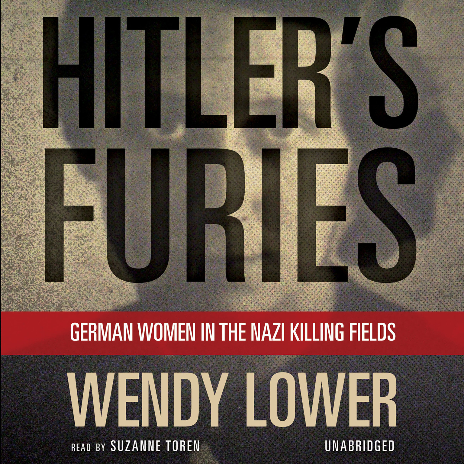 Printable Hitler's Furies: German Women in the Nazi Killing Fields Audiobook Cover Art