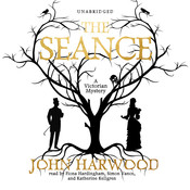 The Séance Audiobook, by John Harwood