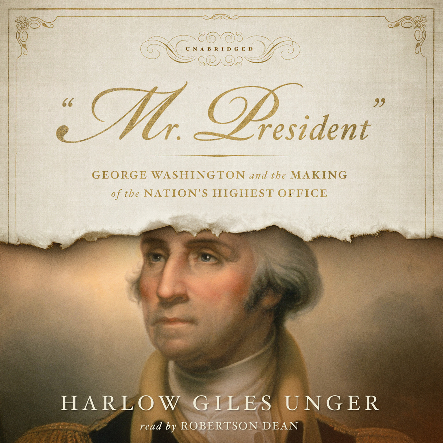 "Printable ""Mr. President"": George Washington and the Making of the Nation's Highest Office Audiobook Cover Art"