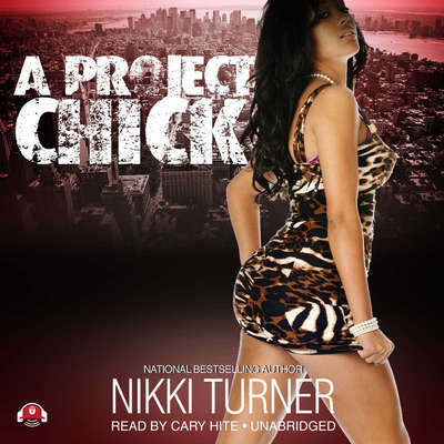 A Project Chick Audiobook, by Nikki Turner