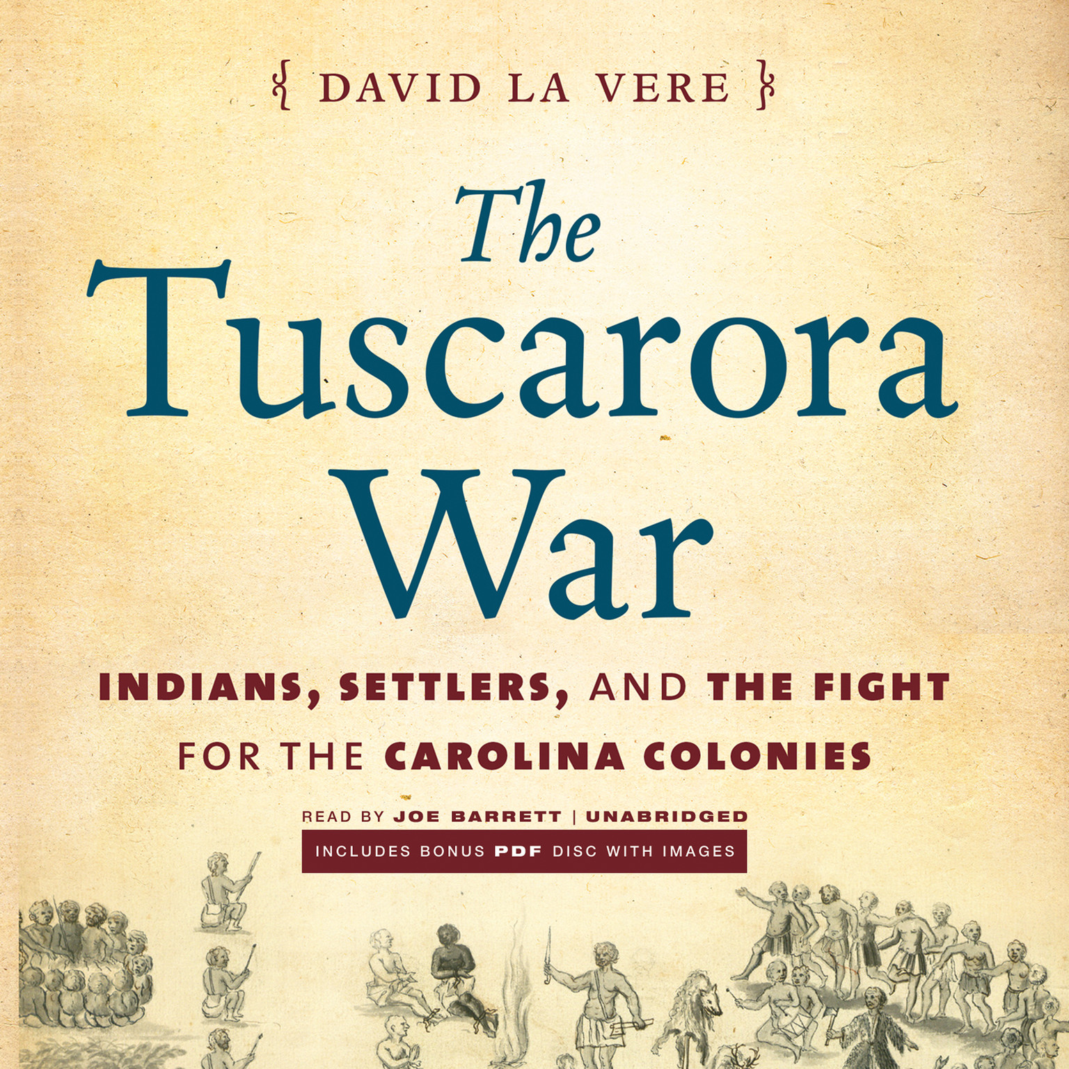 Printable The Tuscarora War: Indians, Settlers, and the Fight for the Carolina Colonies Audiobook Cover Art