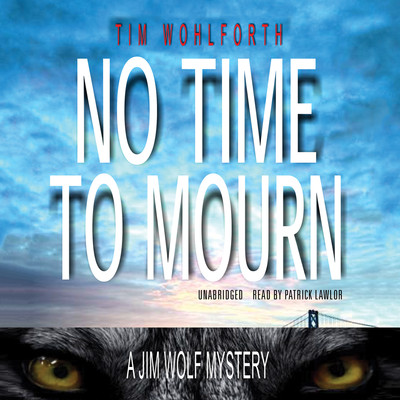 No Time to Mourn Audiobook, by Tim Wohlforth
