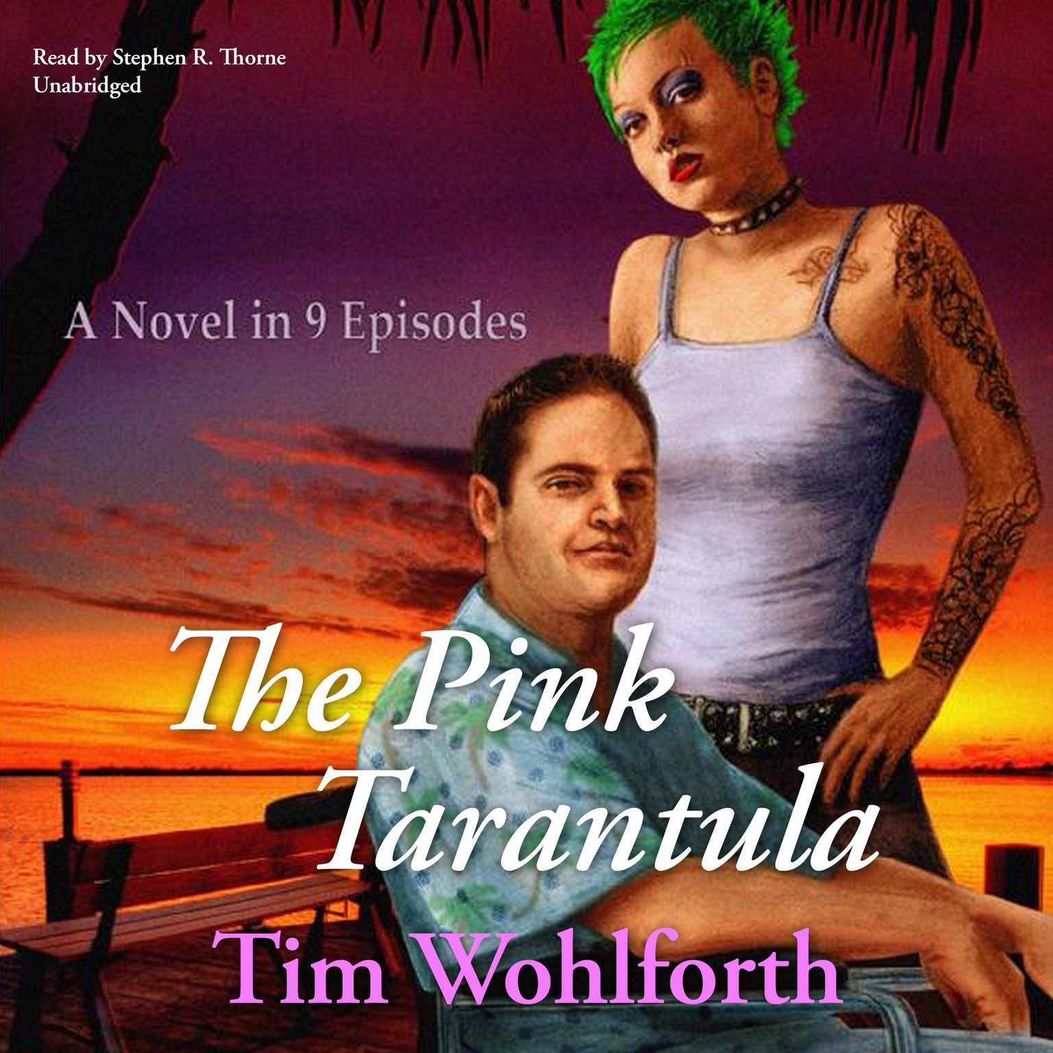 Printable The Pink Tarantula: A Novel in 9 Episodes Audiobook Cover Art