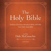The Holy Bible: Holman Christian Standard Bible (HCSB) Audiobook, by Dale McConachie