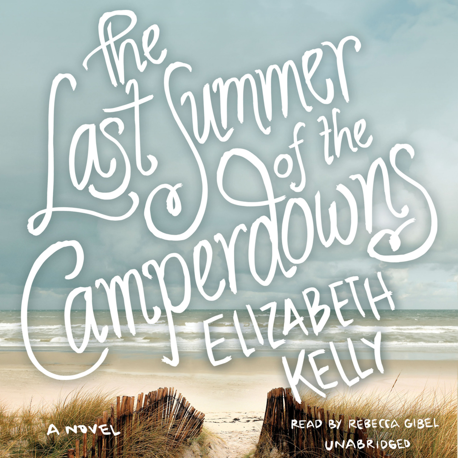 Printable The Last Summer of the Camperdowns Audiobook Cover Art