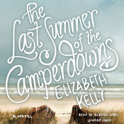 The Last Summer of the Camperdowns, by Elizabeth Kelly